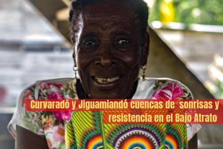 Curvaradó y Jiguamiandó cuencas de sonrisas y resistencia en el Bajo Atrato